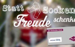 Statt Socken Freude Schenken!